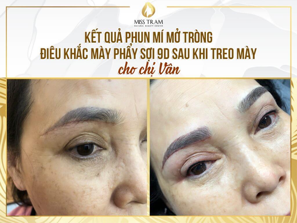 Phun Mí Mắt Mở Tròng, Điêu Khắc Mày Phẩy Sợi 9D Sau Khi Treo Mày Cho Chị Vân