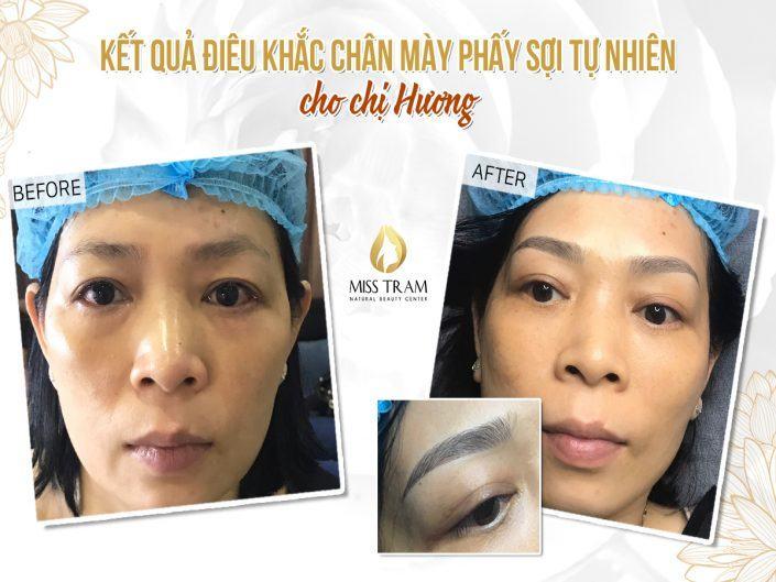 Kết Quả Điêu Khắc Mày Phẩy Sợi Tự Nhiên Cho Chị Hương Tại Miss Tram Natural Beauty Center