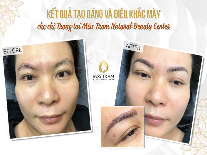 Kết Quả Điêu Khắc Chân Mày Phẩy Sợi Tự Nhiên Cho Chị Trang Tại Miss Tram Natural Beauty Center