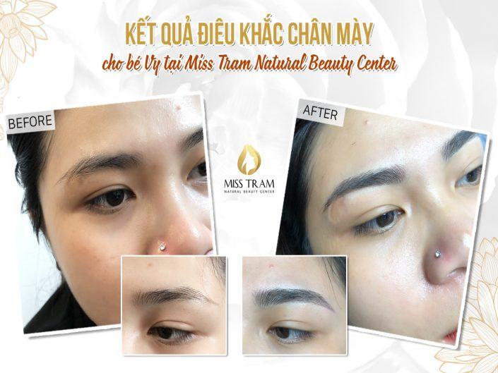 Kết Quả Điêu Khắc Chân Mày Cho Bé Vy Tại Miss Tram Natural Beauty Center