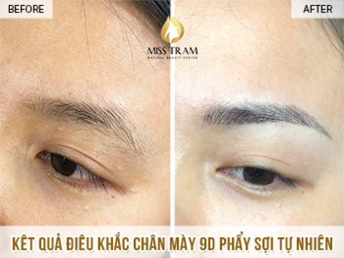 Kết Quả Điêu Khắc Chân Mày Phẩy Sợi Tự Nhiên 9D Tại Miss Tram Natural Beauty Center