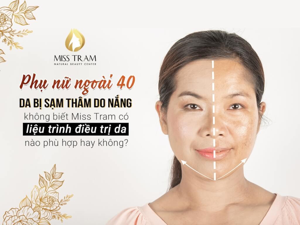 điều trị da thâm nám cho phụ nữ ngoài 40