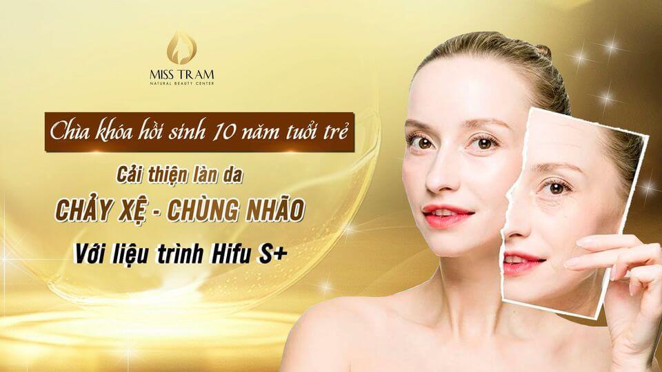 Trẻ hóa da an toàn với liệu trình Hifu S+