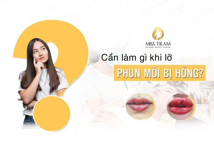 Phun môi bị hỏng cần xử lý như thế nào?